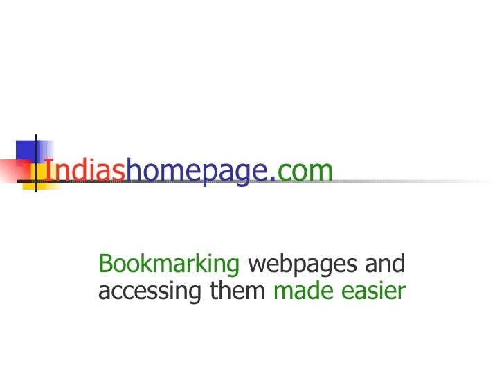 Indias homepage. com Bookmarking   webpages and accessing them   made easier