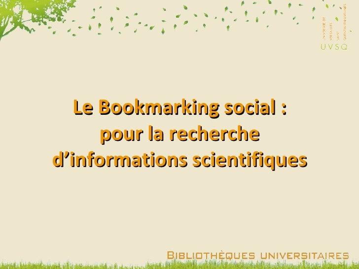 Le Bookmarking social :      pour la recherched'informations scientifiques