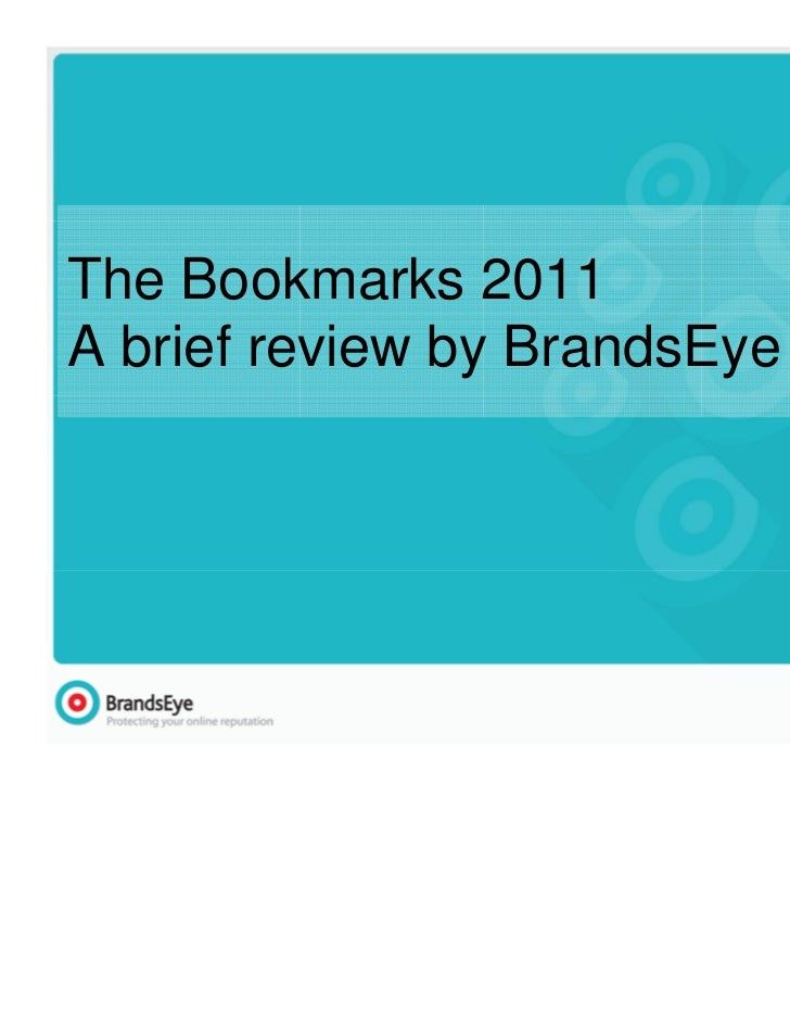 The Bookmarks 2011A brief review by BrandsEye                              1