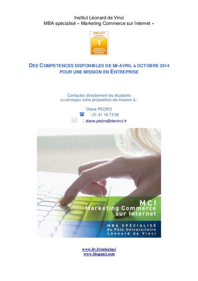 Institut Léonard de Vinci MBA spécialisé « Marketing Commerce sur Internet »  DES COMPETENCES DISPONIBLES DE MI-AVRIL à OC...