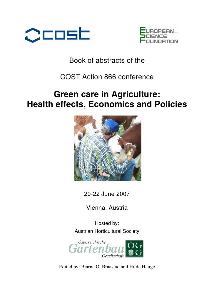 Book of abstracts of the       COST Action 866 conference      Green care in Agriculture:Health effects, Economics and Pol...