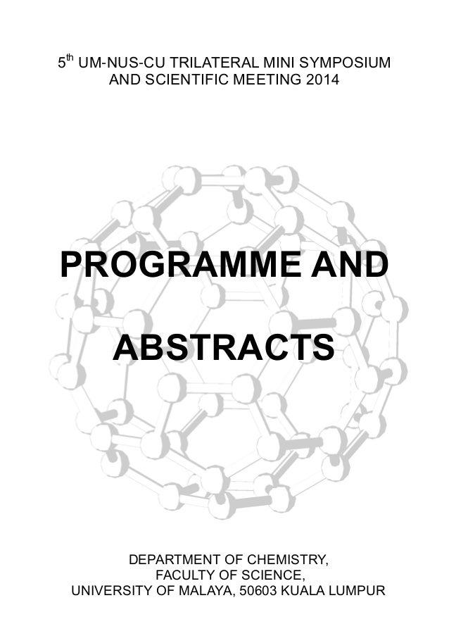 5th UM-NUS-CU TRILATERAL MINI SYMPOSIUM AND SCIENTIFIC MEETING 2014