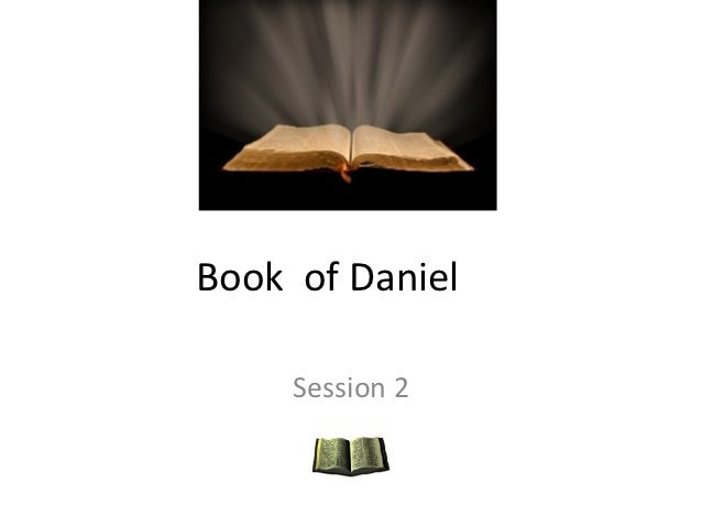 Book of daniel session 2 mow