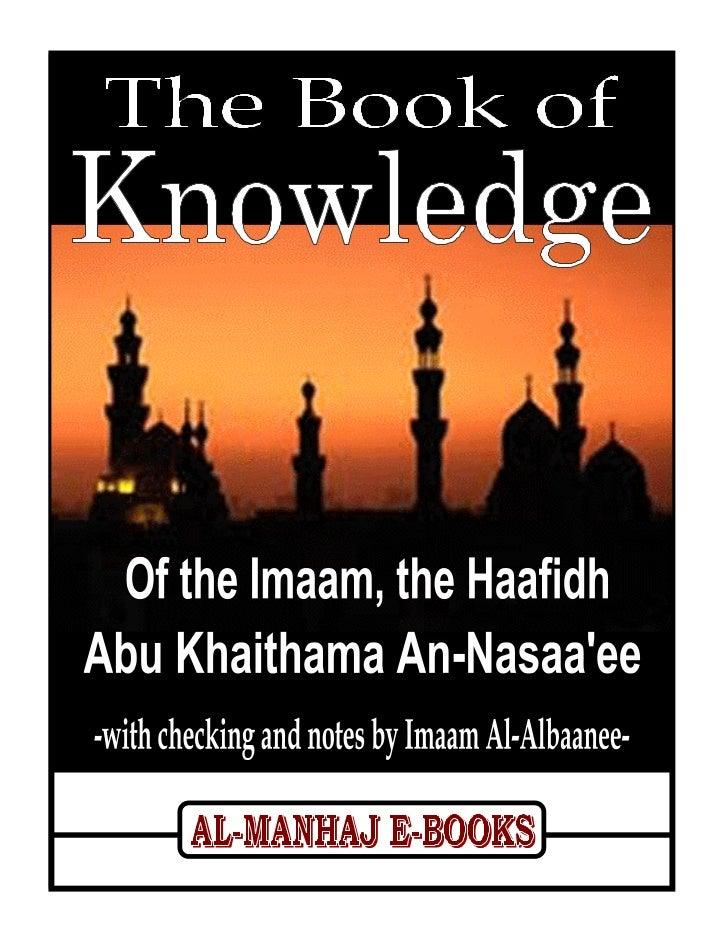 The Book of Knowledge – Imaam Abu Khaithamawww.al-manhaj.com                        1                        Al-Manhaj E-B...