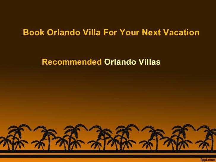 Book Orlando Villa For Your Next Vacation