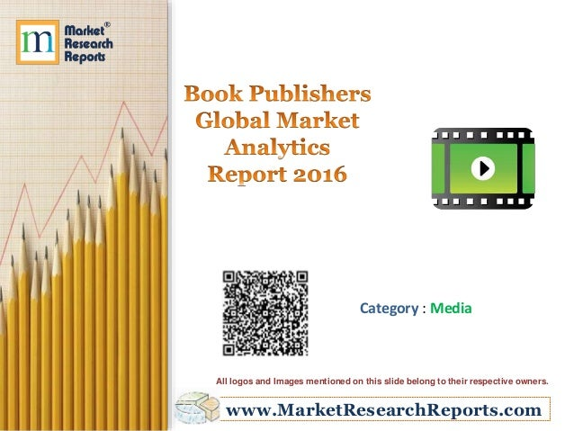 worldwide book publishing industry report Annual book publishing industry survey 2013 business economic report december 2014 school of information technology department of information science.