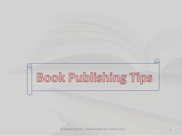 Book Publishing Tips