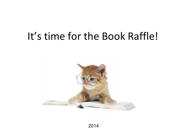 It's time for the Book Raffle! 2014