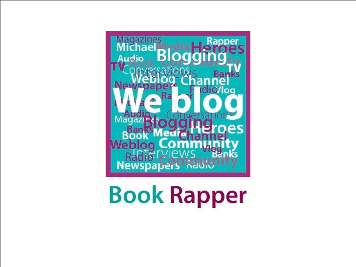 Book Rapper We Blog 6 Blog About