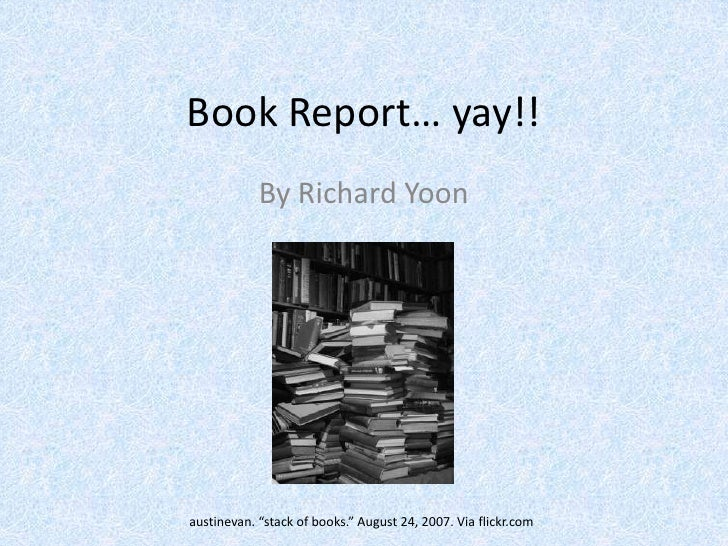 """Book Report… yay!!<br />By Richard Yoon<br />austinevan. """"stack of books."""" August 24, 2007. Via flickr.com<br />"""