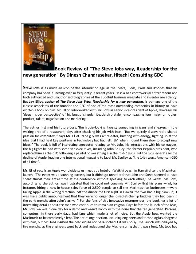 "Book Review of ""The Steve Jobs way, iLeadership for the new generation"" By Dinesh Chandrasekar, Hitachi Consulting GDC Ste..."