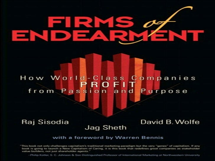 Book review firms of endearment how world class companies profit from passion and purpose