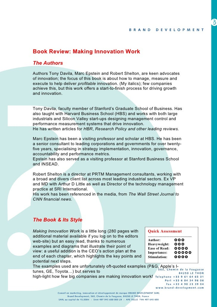 Book Review: Making Innovation Work The Authors  Authors Tony Davila, Marc Epstein and Robert Shelton, are keen advocates ...