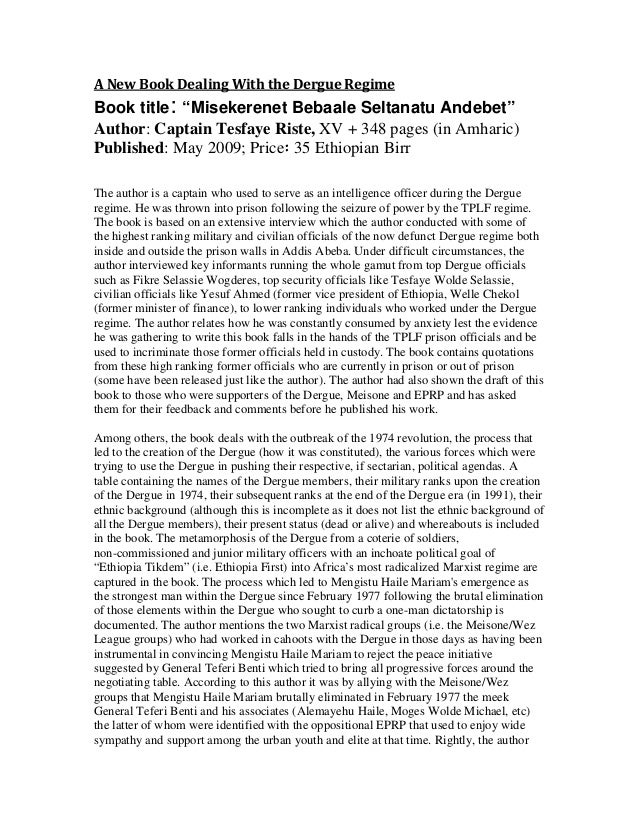 """A New Book Dealing With the Dergue Regime Book title: """"Misekerenet Bebaale Seltanatu Andebet"""" Author: Captain Tesfaye Rist..."""
