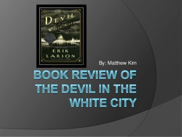 Book review of the devil in the white city