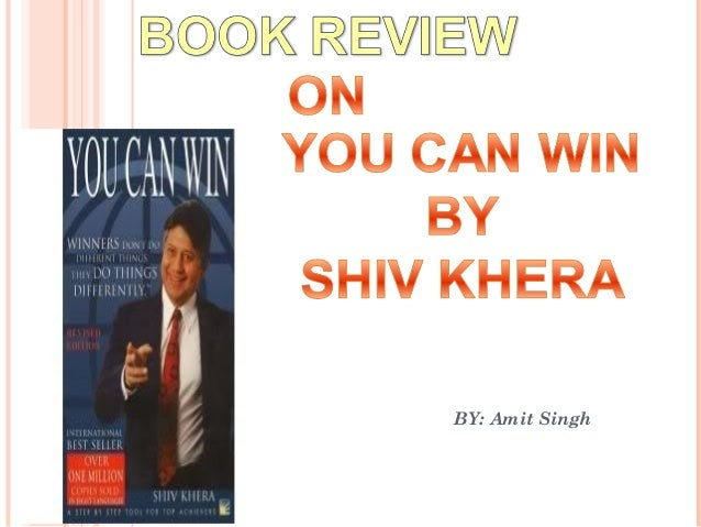 Book review on u can win by shiv khera
