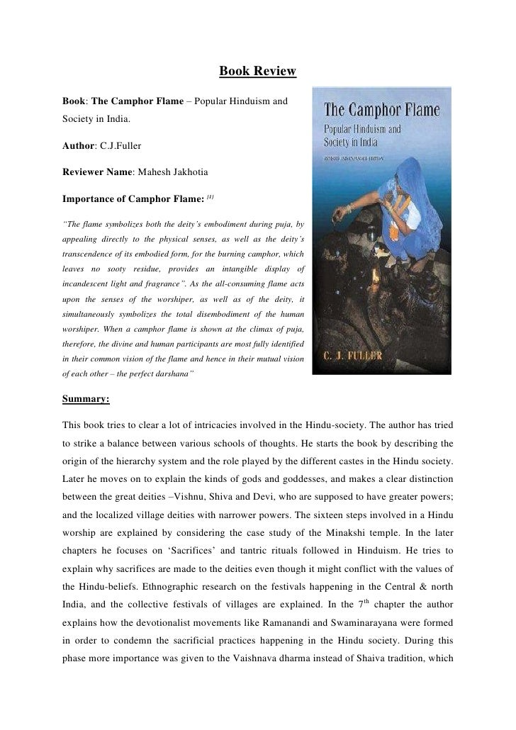 Book ReviewBook: The Camphor Flame – Popular Hinduism andSociety in India.Author: C.J.FullerReviewer Name: Mahesh Jakhotia...
