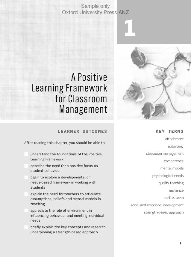 1 1 A Positive Learning Framework for Classroom Management Learner outcomes After reading this chapter, you should be able...