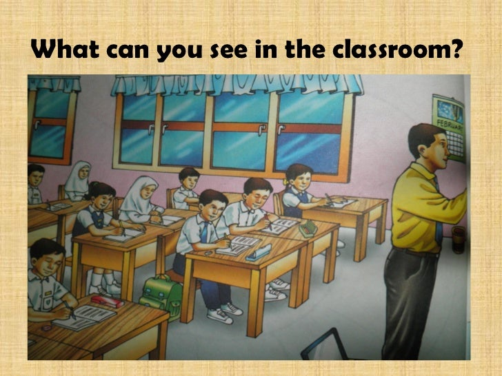 What can you see in the classroom?