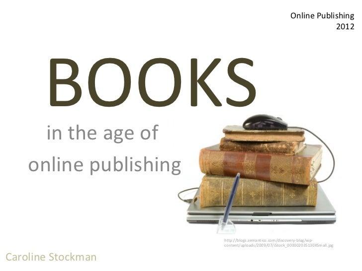 Caroline Stockman                                                         Online Publishing                               ...