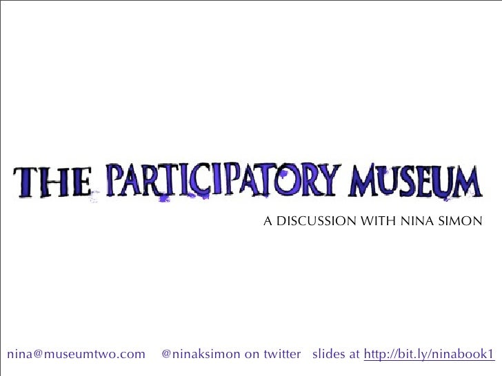 The Participatory Museum, a slightly edited version