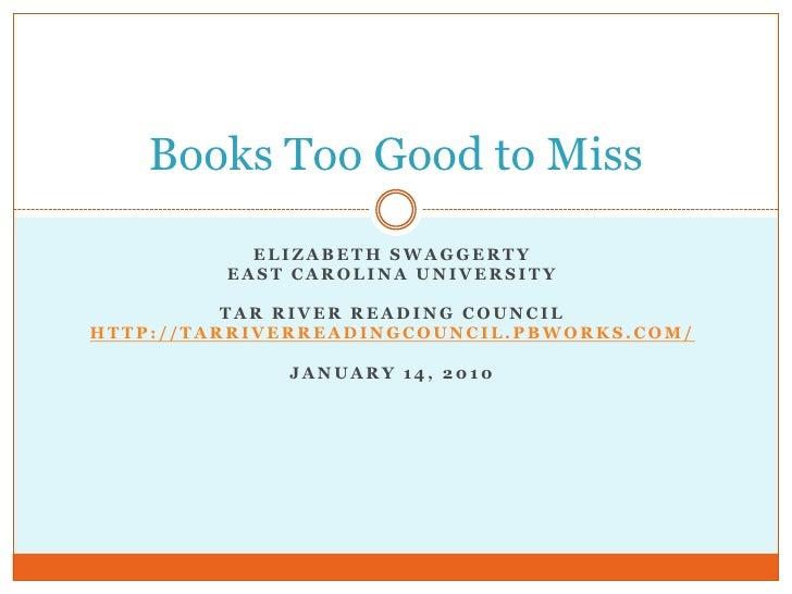 Books Too Good To Miss January 14 20101
