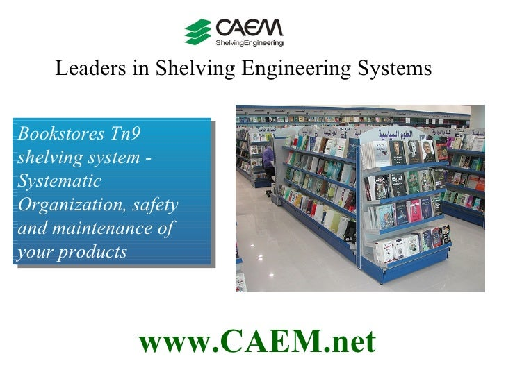 Tn9 shelving system - Systematic Organization, safety and maintenance of your products.