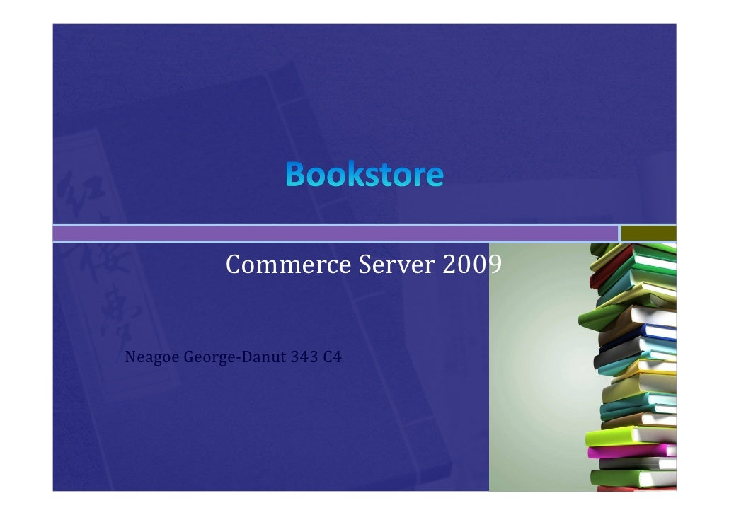 Commerce Server 2009   Neagoe George-Danut 343 C4