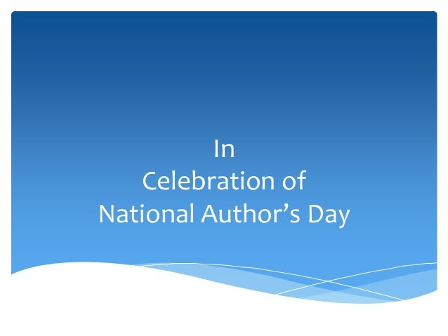 In Celebration of National Author's Day