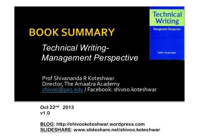 Technical WritingManagement Perspective Prof  Shivananda  R  Koteshwar   Director,  The  Amaatra  Academy  ...