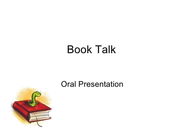 Book Talk Oral Presentation
