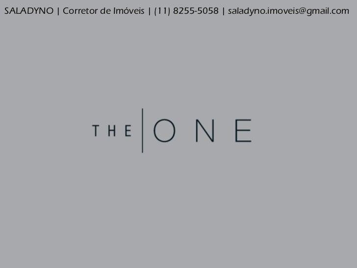 THE ONE - FARIA LIMA - Corretor Saladyno (11) 8255-5058 E: saladyno.imoveis@gmail.com