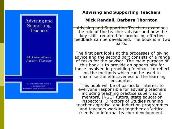 Advising and Supporting Teachers  Mick Randall, Barbara Thornton   Advising and Supporting Teachers examines the role of t...