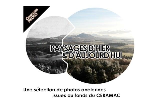 Une sélection de photos anciennes issues du fonds du CERAMAC