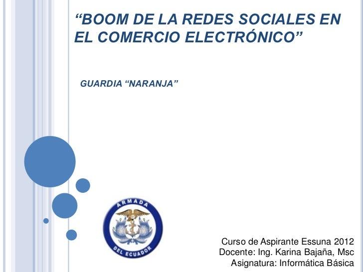 """""""BOOM DE LA REDES SOCIALES ENEL COMERCIO ELECTRÓNICO""""GUARDIA """"NARANJA""""                    Curso de Aspirante Essuna 2012  ..."""