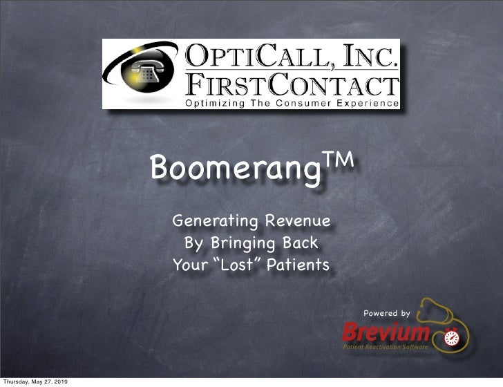 BoomerangTM                            Generating Revenue                            By Bringing Back                     ...