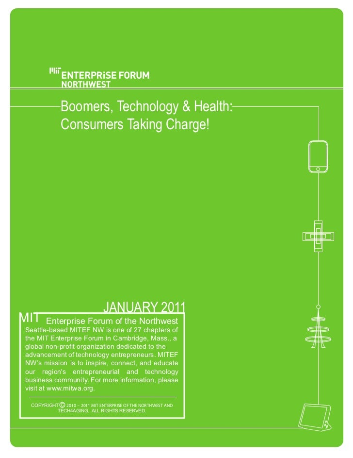 Boomers,  Technology  &  Health:                Consumers  Taking  Charge!                                JANUARY  2011MIT...