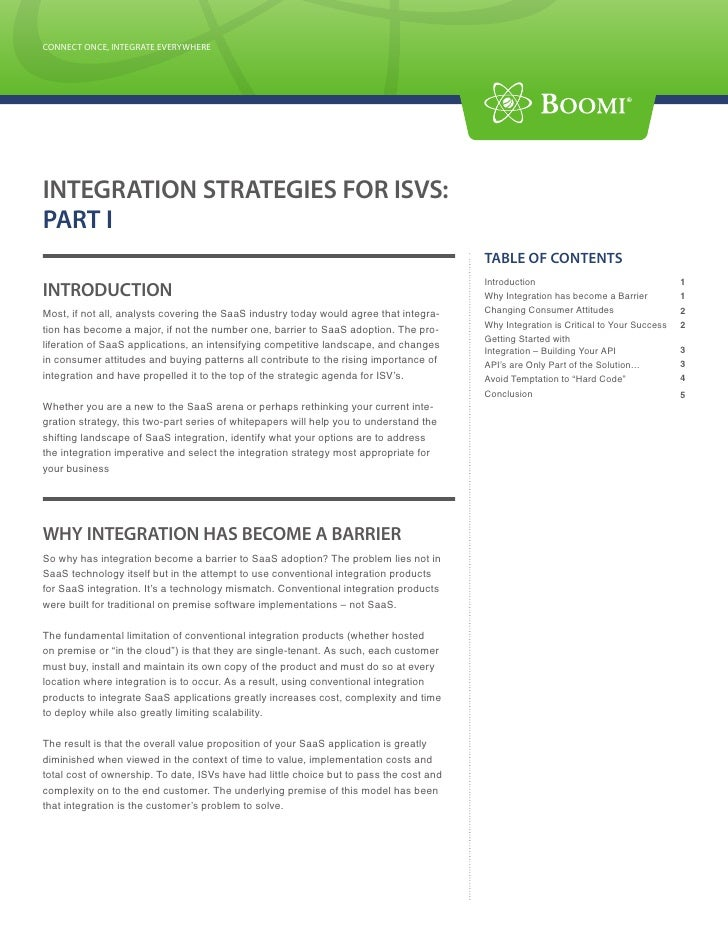 CONNECT ONCE, INTEGRATE EVERYWHERE CONNECT ONCE, INTEGRATE EVERYWHERE     INTEGRATION STRATEGIES FOR ISVS: PART I         ...
