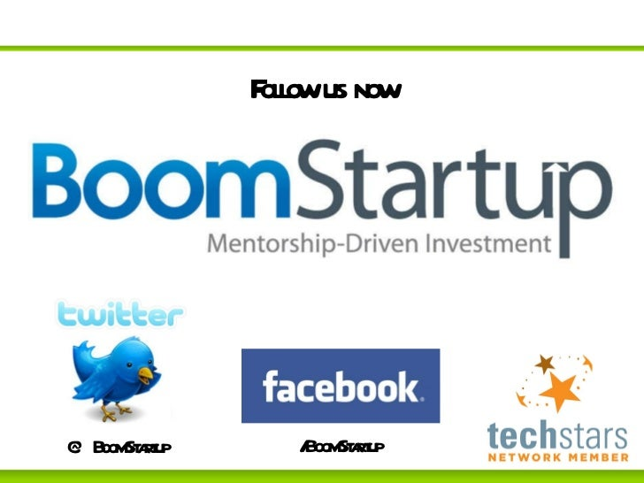 Follow us now @BoomStartup /BoomStartup