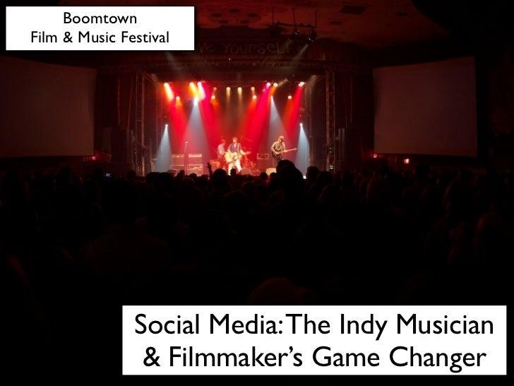 Social Media: The Indy Musician & Filmmaker's Game Changer