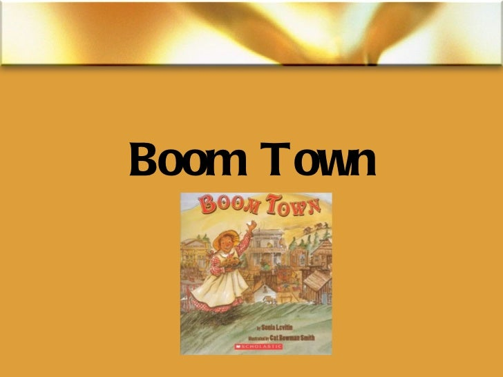 Boom town  powerpoint