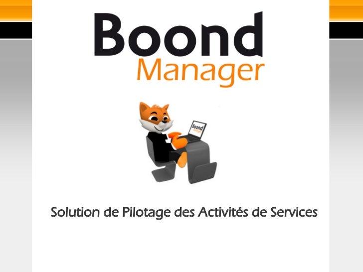 Solution de Pilotage des Activités de Services