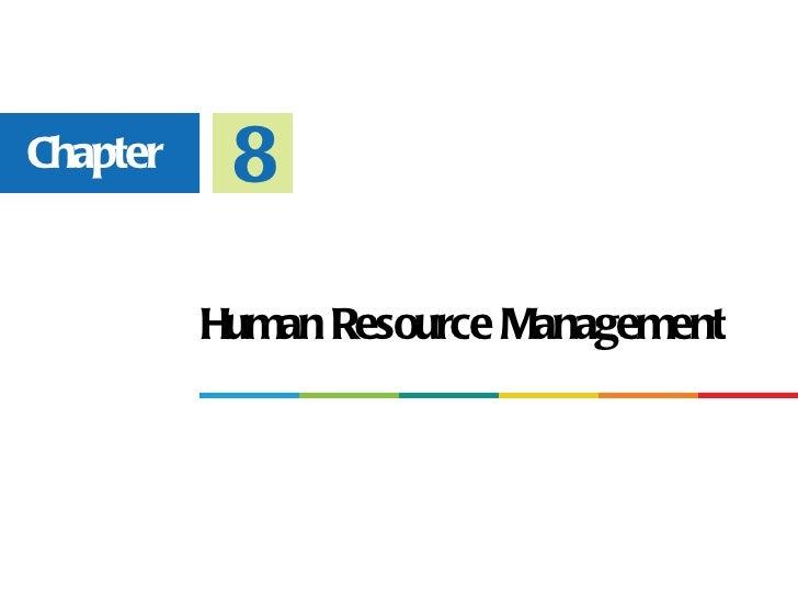 Chapter    8          Human Resource Management