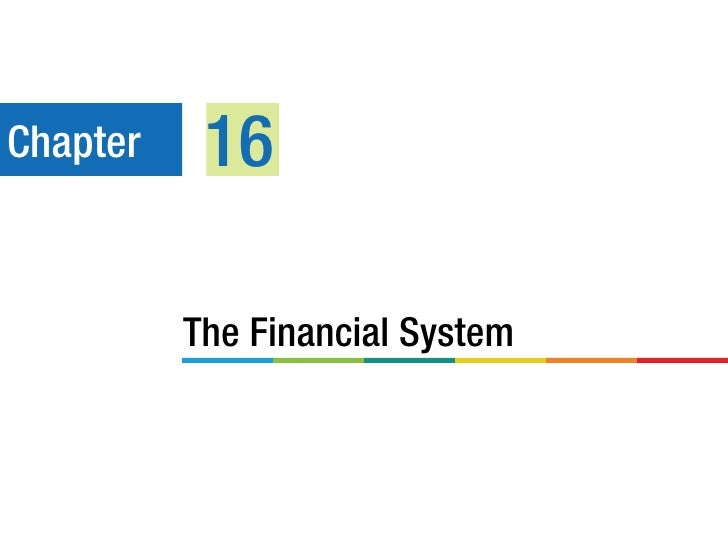 Chapter    16          The Financial System
