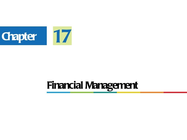 Chapter    17          Financial Management