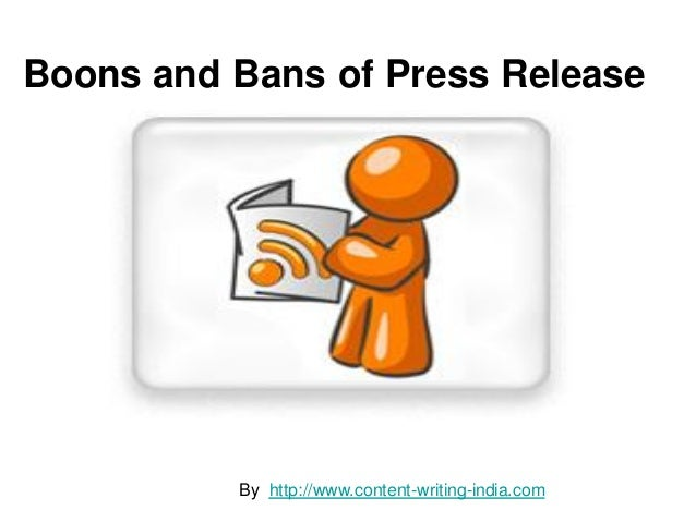 Boons and bans of press release