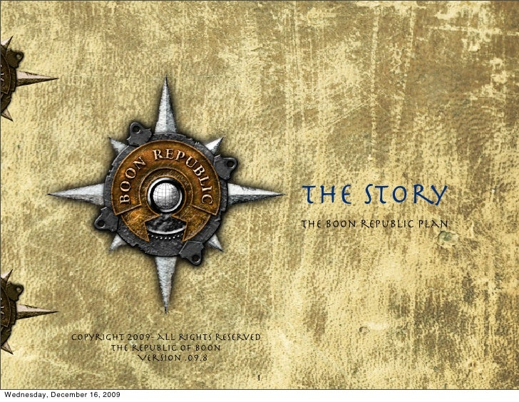 The story                                                       The boon republic plan                     Copyright 2009-...