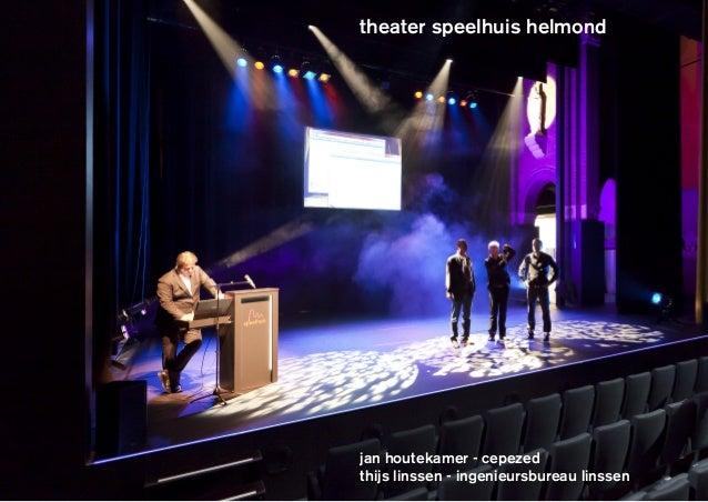 theater speelhuis helmond  cepezed  jan houtekamer - cepezed thijs linssen - ingenieursbureau linssen