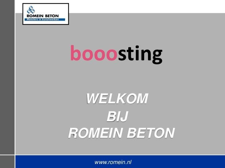 booosting  WELKOM    BIJROMEIN BETON   www.romein.nl