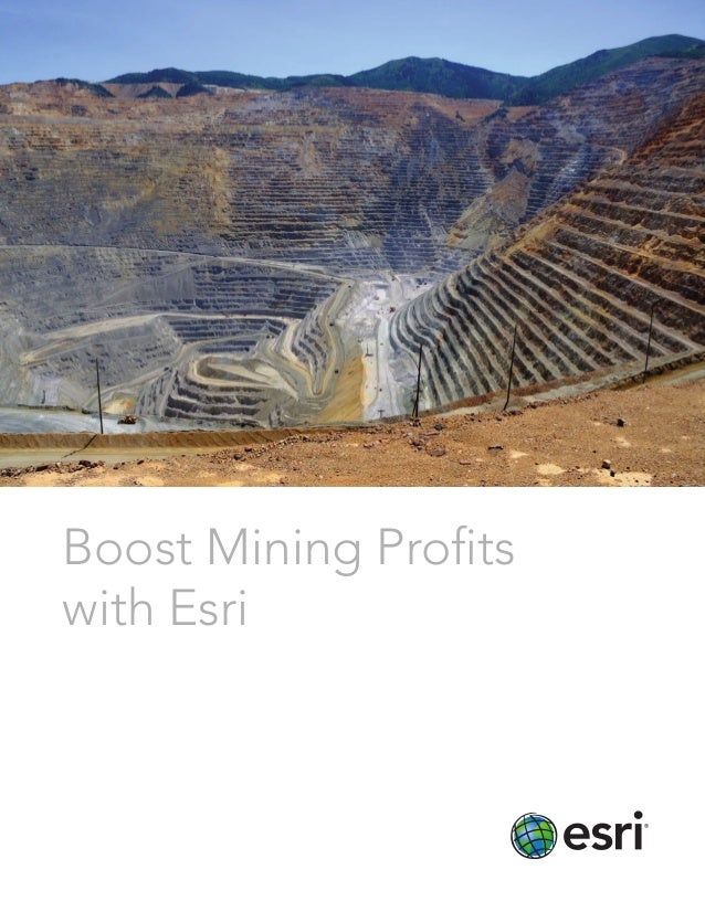 Boost Mining Profits with Esri